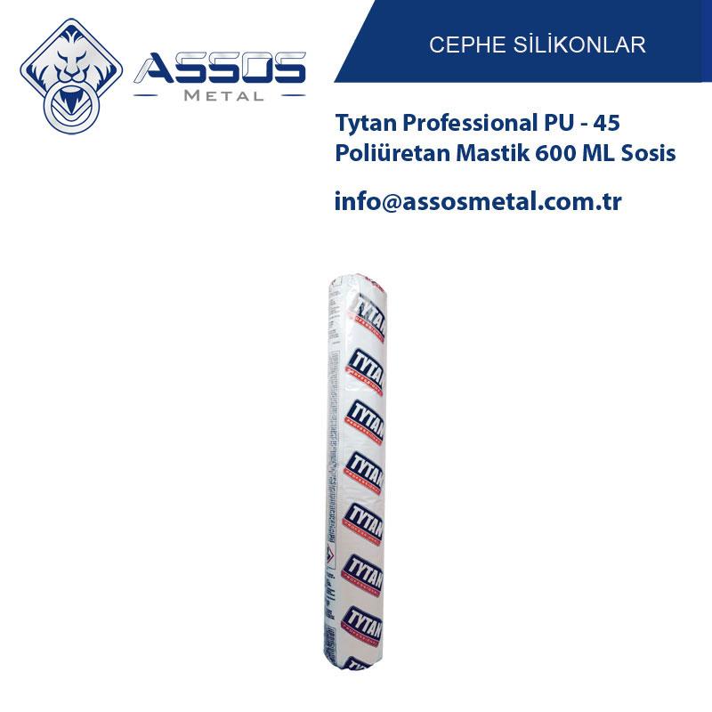 Tytan Professional PU - 45 Poliüretan Mastik 600 ML Sosis