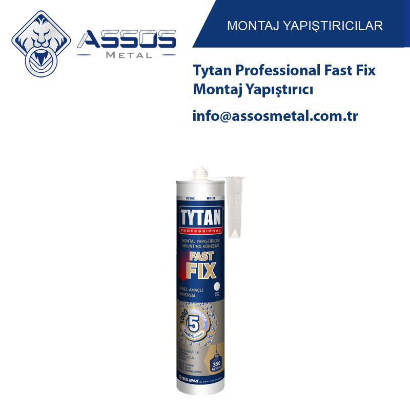 Tytan Professional Fast Fix Montaj Yapıştırıcı